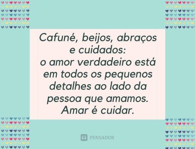 Cafuné, beijos, abraços e cuidados: o amor verdadeiro está em todos os pequenos detalhes ao lado da pessoa que amamos. Amar é cuidar.