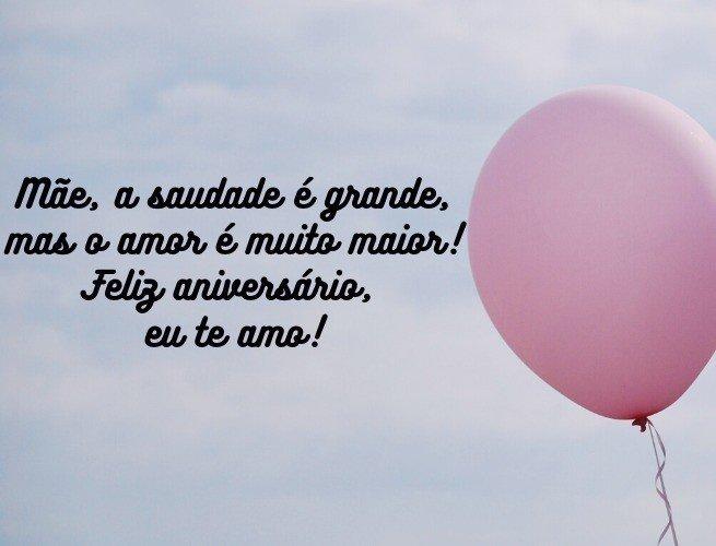 Mãe, a saudade é grande, mas o amor é muito maior! Feliz aniversário, eu te amo!