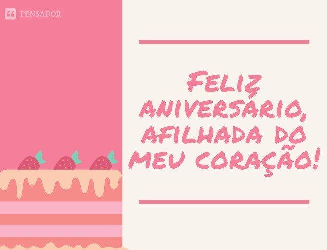 Feliz aniversário, afilhada do meu coração!