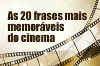 As 20 frases mais memoráveis do cinema