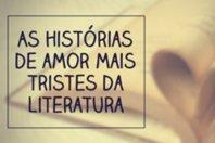 As histórias de amor mais tristes da literatura mundial