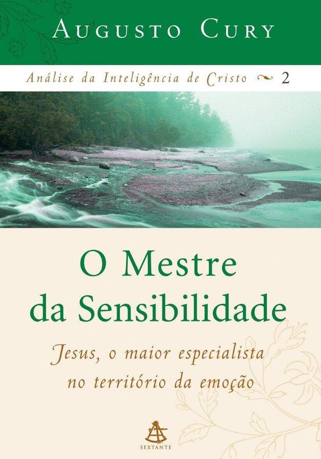 Mestre da Sensibilidade - Análise da Inteligência de Cristo 2