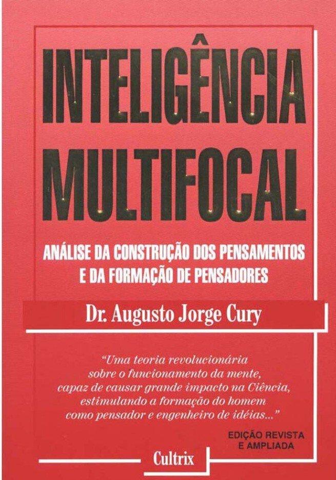 Inteligência Multifocal – Análise da Construção dos Pensamentos e da Formação de Pensadores
