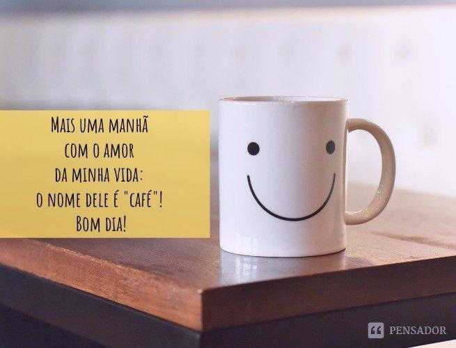 Mais uma manhã com o amor da minha vida: o nome dele é 'café'! Bom dia!