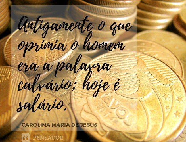 Carolina Maria de Jesus Salário