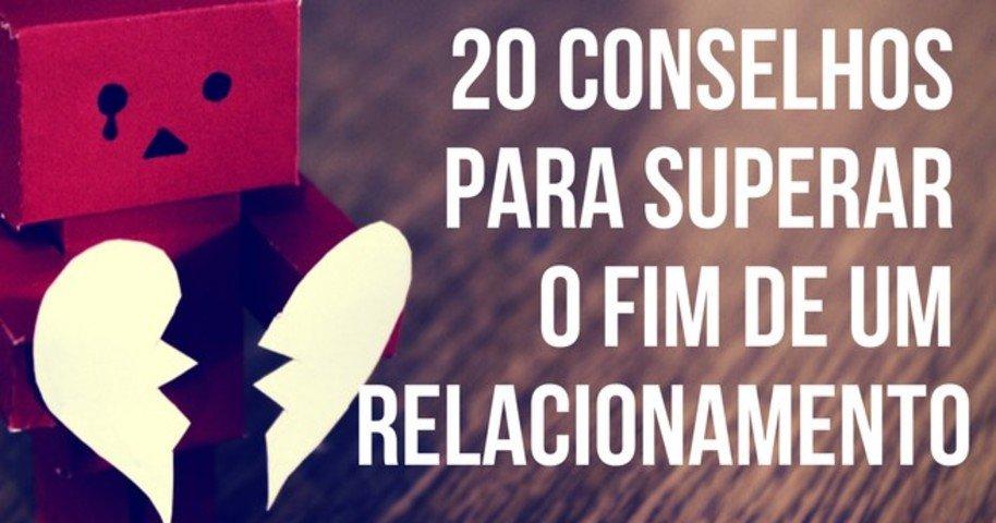 20 Conselhos Para Superar O Fim De Um Relacionamento Pensador