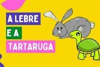 Fábula A Lebre e a Tartaruga