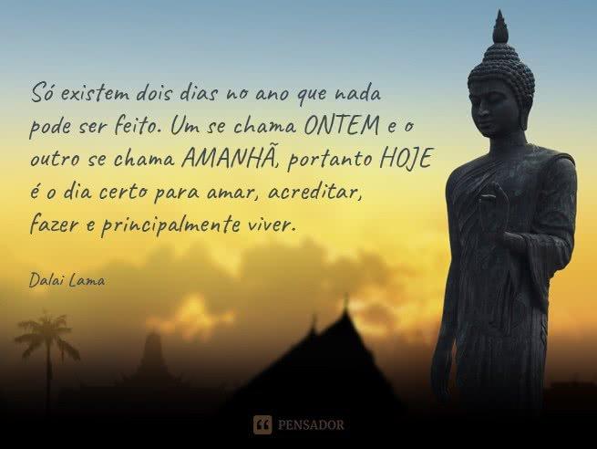 10 Frases De Dalai Lama Que Vão Mudar O Seu Modo De Ver A Vida