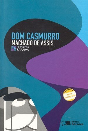 dom casmurro - coletivolirico- livros importantes da literatura brasileira