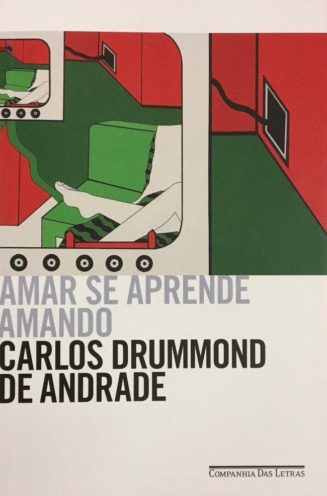 Amar se aprende amando, de Carlos Drummond de Andrade