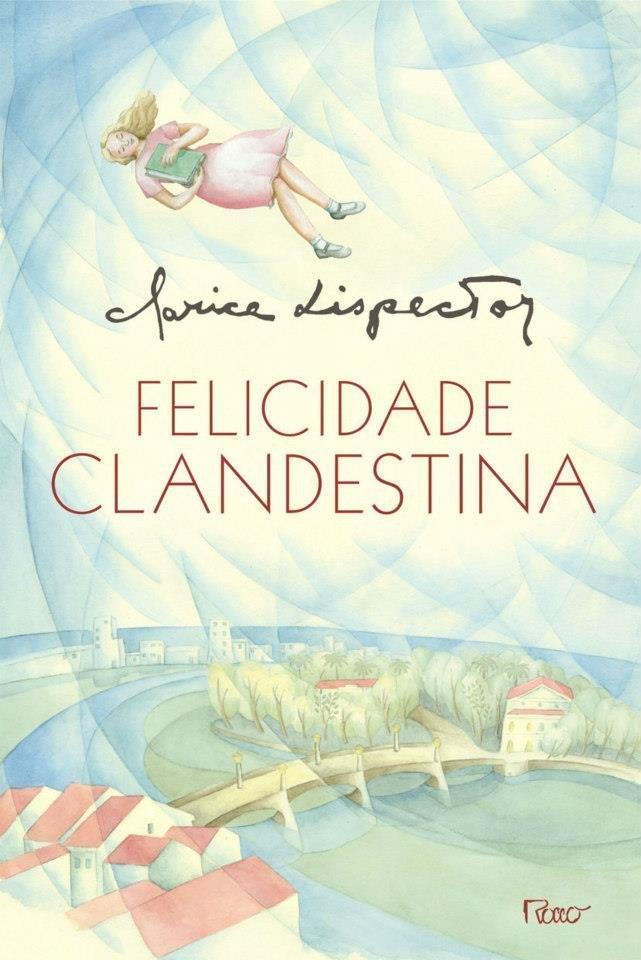 Capa do livro Felicidade Clandestina.