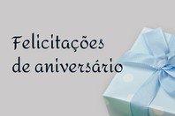 Felicitações de aniversário! 57 mensagens para desejar parabéns 🎉