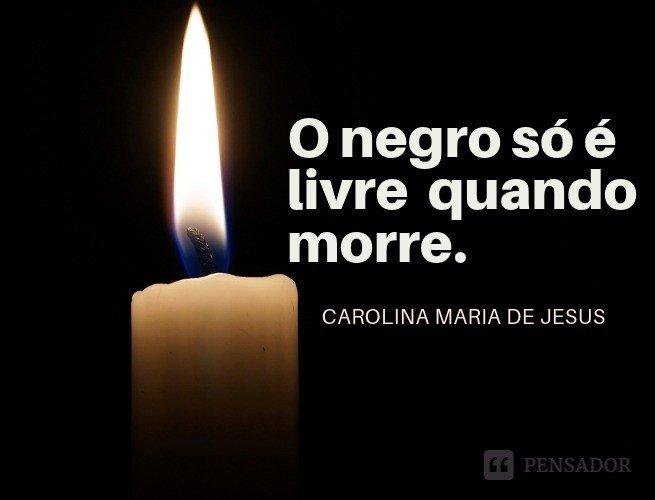 o negro só é livre quando morre