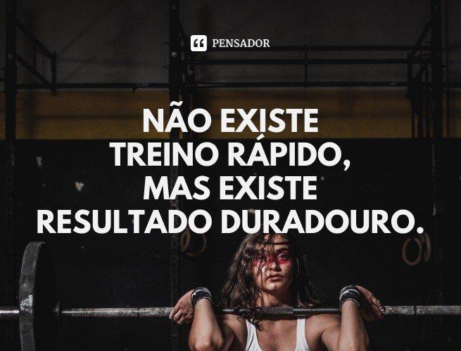Não existe treino rápido, mas existe resultado duradouro.