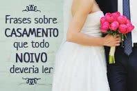 10 Frases sobre casamento que todo noivo deveria ler antes de casar