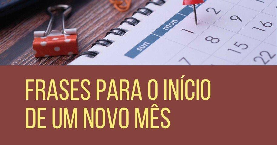 10 Frases Sobre Recomeço Para Comemorar O Início De Um Novo Mês