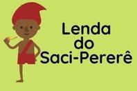 Lenda do Saci e suas origens (folclore brasileiro)