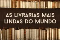 As 5 livrarias mais incríveis do mundo