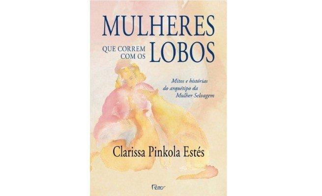 livro: Mulheres Que Correm Com os Lobos, de Clarissa Pikhola Etés