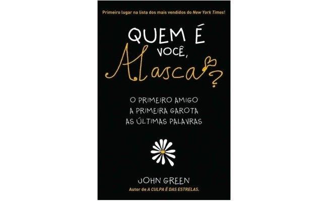 livro: Quem é você, Alasca?, de John Green