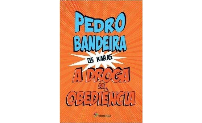 livro:  A Droga da Obediência, de Pedro Bandeira
