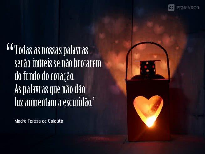 10 Frases De Madre Teresa De Calcutá Que Vão Enternecer Seu Coração