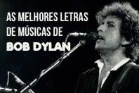 6 melhores trechos de músicas de Bob Dylan