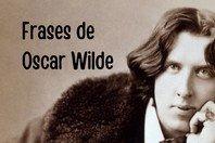As 45 melhores frases de Oscar Wilde sobre a vida, o amor, a amizade e mais!