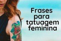80 melhores frases para tatuagem feminina