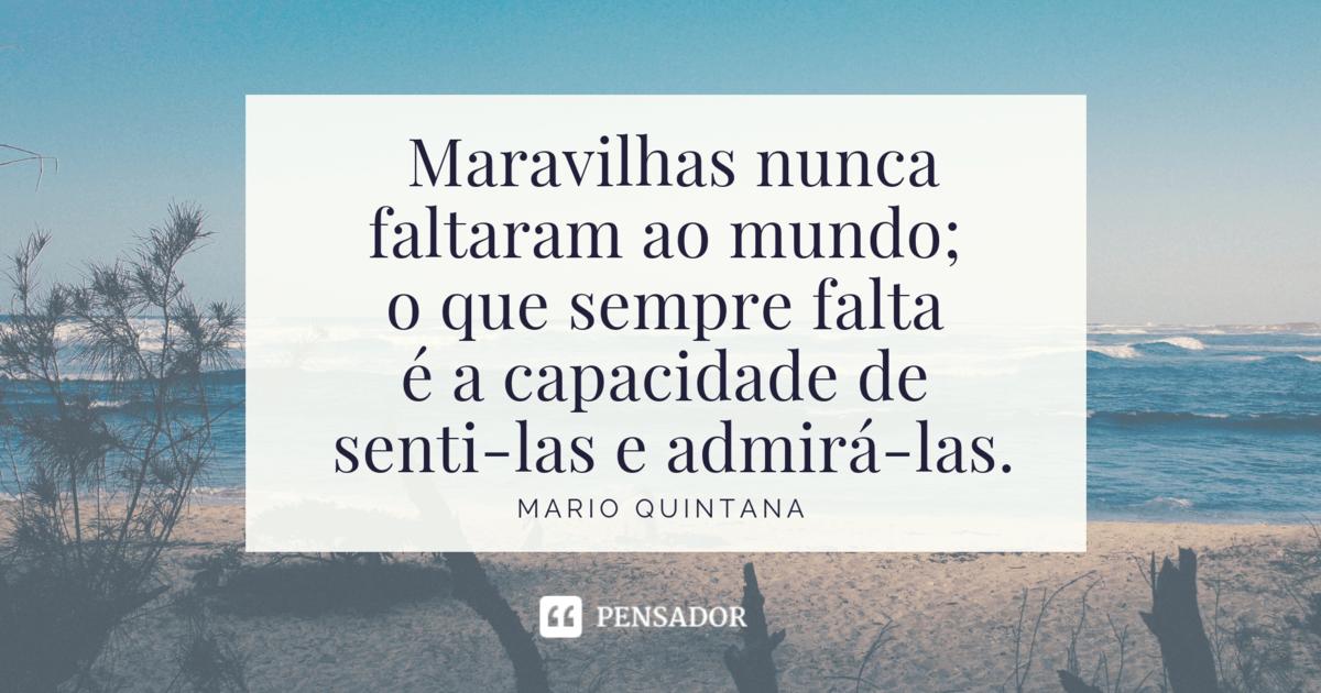 35 Melhores Frases E Poemas De Mario Quintana Pensador