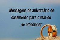 53 mensagens de aniversário de casamento para o marido se emocionar