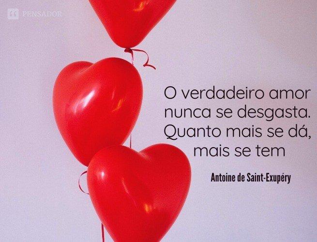 O verdadeiro amor nunca se desgasta. Quanto mais se dá mais se tem.