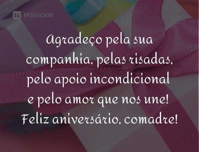 Agradeço pela sua companhia, pelas risadas, pelo apoio incondicional e pelo amor que nos une! Feliz aniversário, comadre!