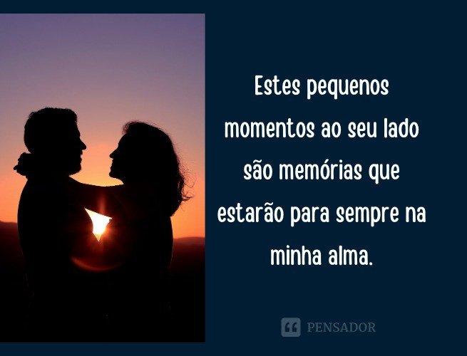Estes pequenos momentos ao seu lado são memórias que estarão para sempre na minha alma.