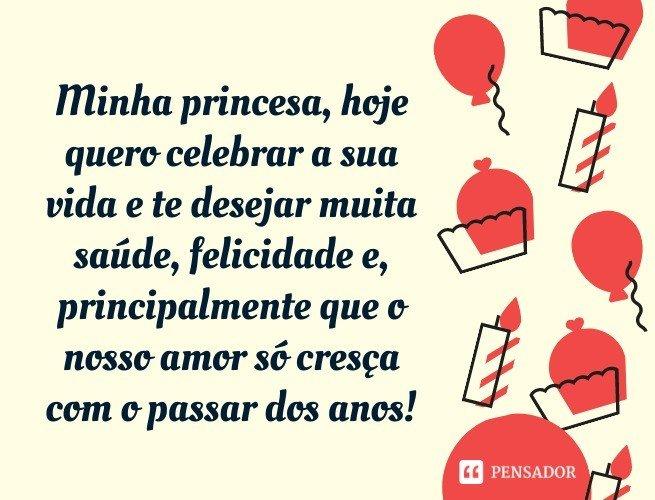 Minha princesa, hoje quero celebrar a sua vida e te desejar muita saúde, felicidade e, principalmente que o nosso amor só cresça com o passar dos anos!