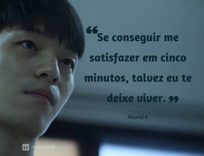 """Se conseguir me satisfazer em cinco minutos, talvez eu te deixe viver.  Round 6 - Hwang Joon / Guard """"No. 29"""""""
