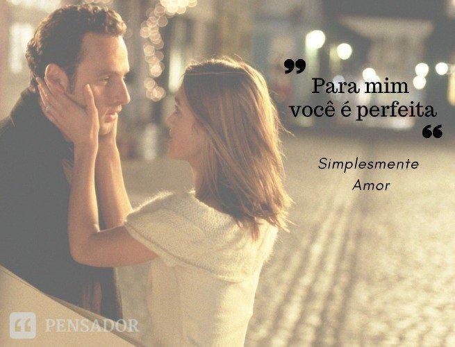 Para mim, você é perfeita.  Simplesmente Amor