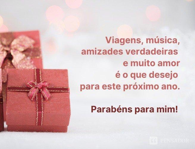 Viagens, música, amizades verdadeiras e muito amor é o que desejo para este próximo ano. Parabéns para mim!