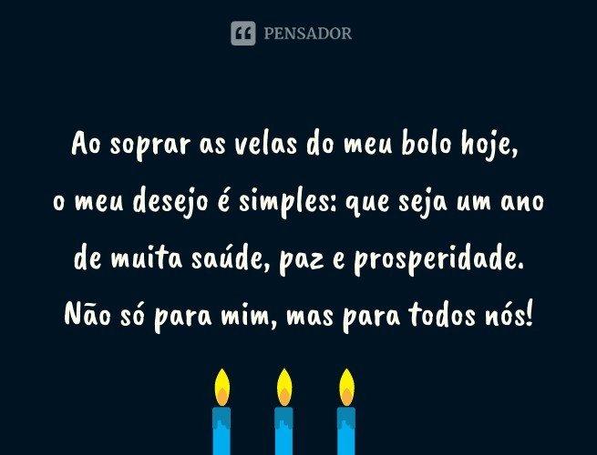 Ao soprar as velas do meu bolo hoje, o meu desejo é simples: que seja um ano de muita saúde, paz e prosperidade. Não só para mim, mas para todos nós!