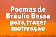 20 poemas de Bráulio Bessa para trazer motivação à sua vida