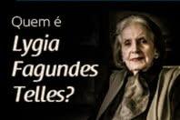 Quem é Lygia Fagundes Telles? 5 Curiosidades que você não sabia sobre a autora.