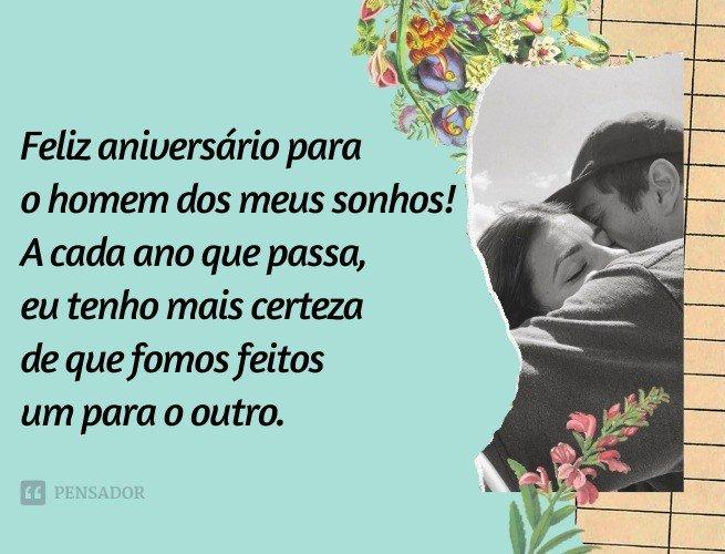 Feliz aniversário para o homem dos meus sonhos! A cada ano que passa, eu tenho mais certeza de que fomos feitos um para o outro.