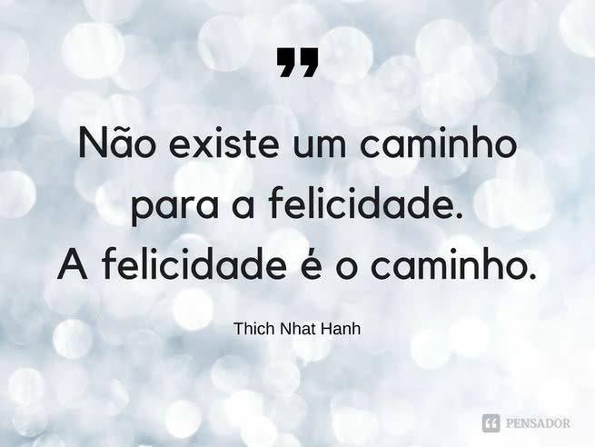 Thich Nhat Hanh - caminho felicidade