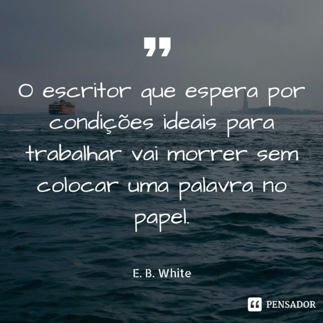 frase - E. B. White